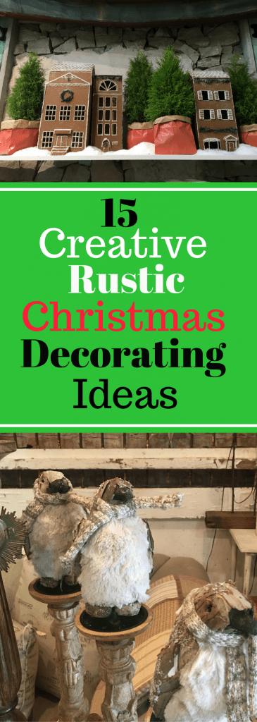 15 Creative Rustic Christmas Decorating Ideas