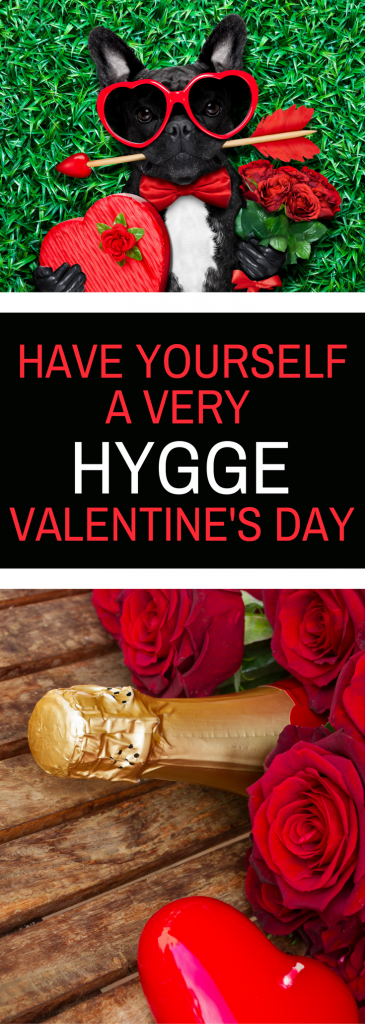 Have Yourself a Very Hygge Valentine's Day