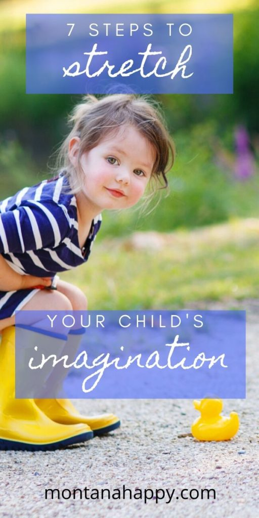 7 steps to Stretch Your Child's Imagination
