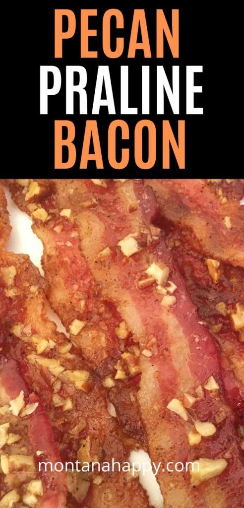 Pecan Praline Bacon Recipe
