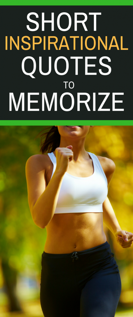 Short Inspirational Quotes to Memorize