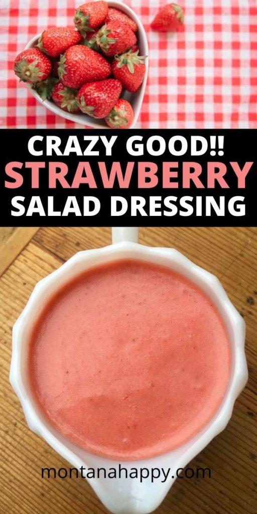 Crazy Good Strawberry Salad Dressing