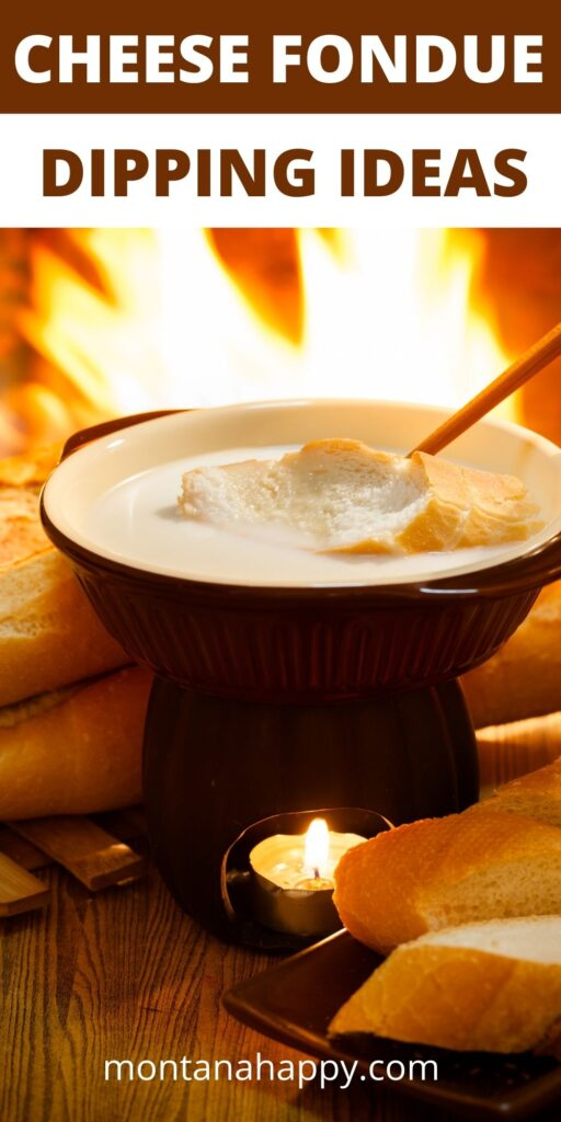 Cheese Fondue Dipping Ideas Overlay Text - Pin for Pinterest - Fondue pot with cheese fondue in front of a fireplace with loaves of bread and fondue fork with bread dipping into the fondue
